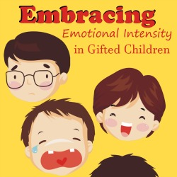 Embracing Emotional Intensity in Gifted Children | Great Peace Academy