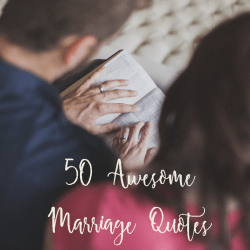 50 Awesome Marriage Quotes to Inspire Joy and Peace