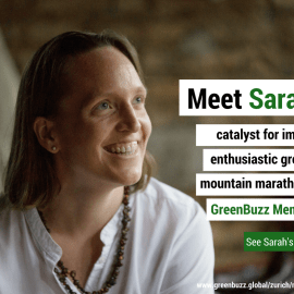 Meet Sarah : catalyst for impact. enthusiastic grower. mountain marathoner. GreenBuzz member
