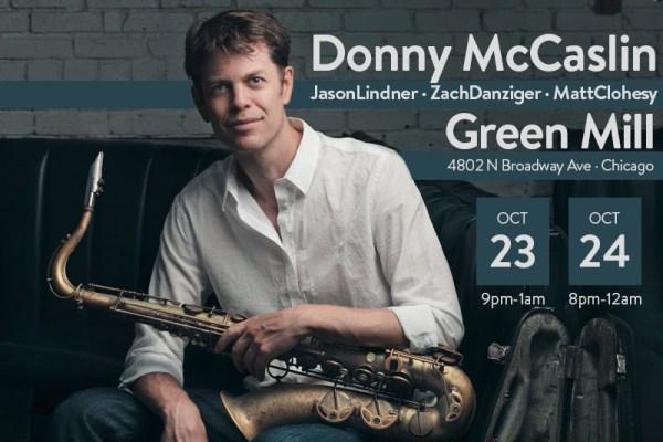 Donny McCaslin Green Mill