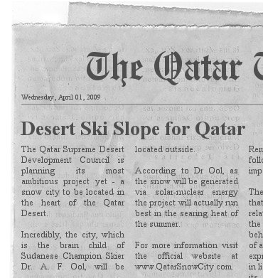 "Al Qaeda Terrorist Drop-Out, And Champion Skier, Builds ""Green"" Ski Slopes On Sand Dunes In Qatar"