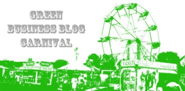 The Green Business Blog Carnival #25