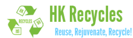 HK Recycles: Reuse, rejuvenate, Recycle