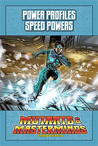 Mutants & Masterminds Power Profile: Speed Powers