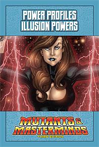Mutants & Masterminds Power Profile: Illusion Powers