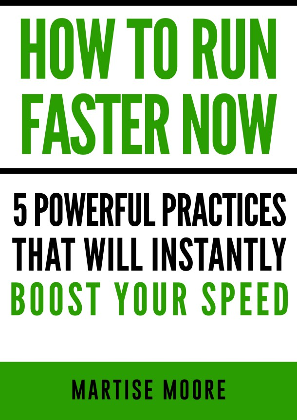 How To Run Faster NOW Free Report