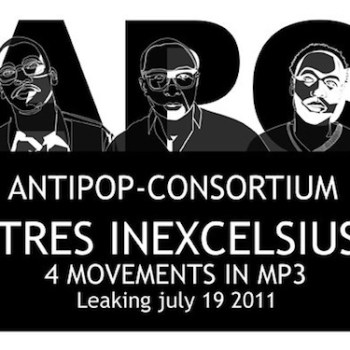 anti-pop-consortium-tres-inexcelsius-new-album-leak
