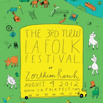 The 3rd New L.A. Folk Festival at Zorthian Ranch, August 4, 2012
