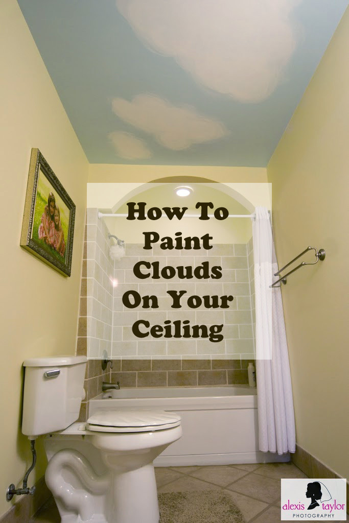 DIY Projects ~ How to paint clouds on your ceiling.