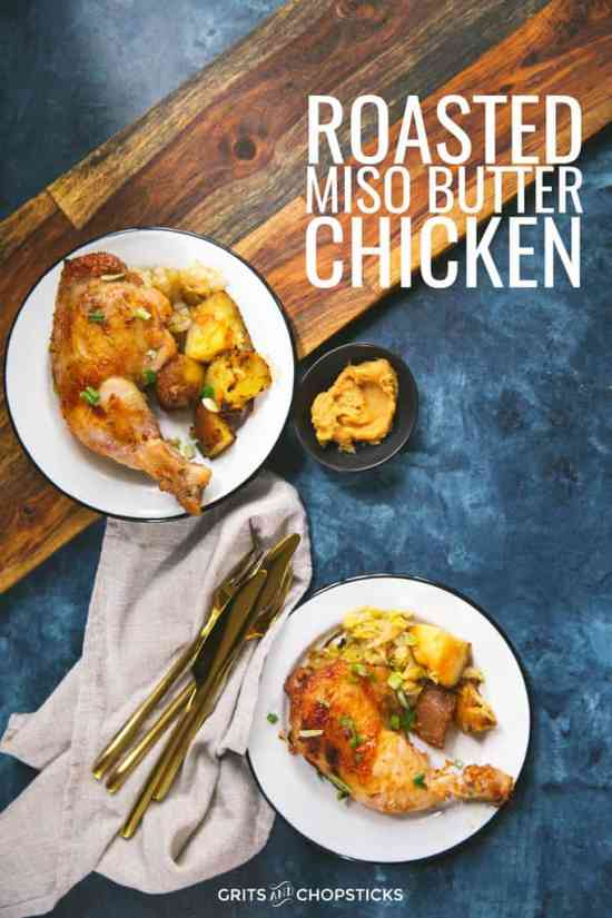 This roasted miso butter chicken is so creamy and crunchy and salty -- click here for the recipe that will make your weeknight dinners easy!
