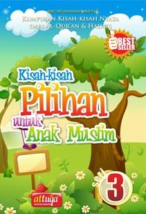 kisah_pilihan_anak_muslim_seri_3