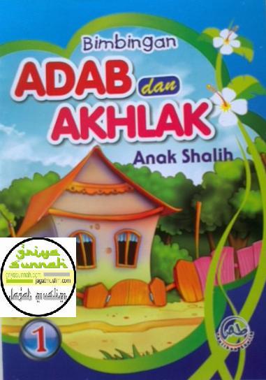 bimbingan_adab_dan_akhlak_anak_sholih_1