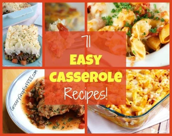 71 Easy Casserole Recipes!