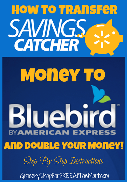 How to Transfer Savings Catcher Money to Bluebird and Double it Step by Step Instructions