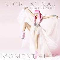 Download: NICKI MINAJ // Moment 4 Life (Star Slinger Remix)