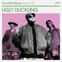 Download: UGLY DUCKLING // Bonafide Beats 22