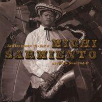 Preview: MICHI SARMIENTO Y SU COMBO BRAVO // Aqui los Bravos! The Best Of {Soundway}