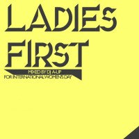 Download: DJ A-UP // LADIES FIRST MIXTAPE
