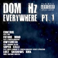 Download: Manchester MCs break out on Dom Hz's Everywhere Pt 1 EP