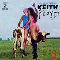 DL: KOOL KEITH || KILL MONEY || KEITH FLOYD MIXTAPE