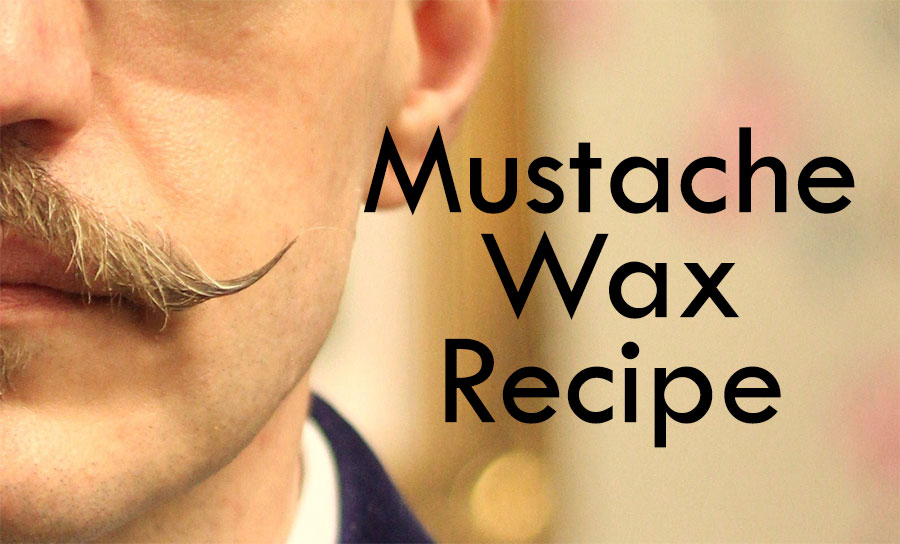 Mustache Wax Recipe