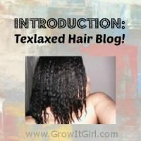 Introduction: Texlaxed Hair Blog