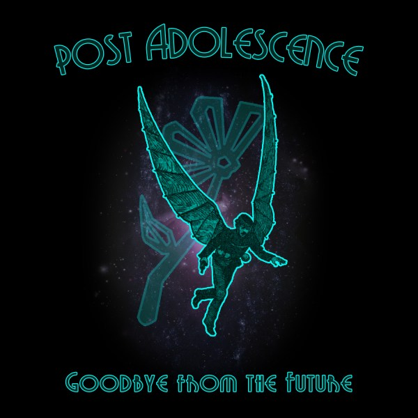 Post Adolescence - Goodbye from the Future