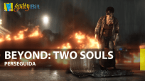 Beyond: Two Souls Perseguida