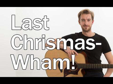 4 Chord Christmas Song – Last Christmas – Easy Christmas Songs On ...
