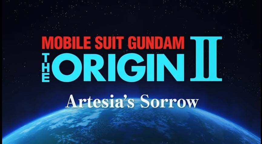 "Trailer di Mobile Suit Gundam ""The Origin 2 Artesia's Sorrow"" by Dynit"