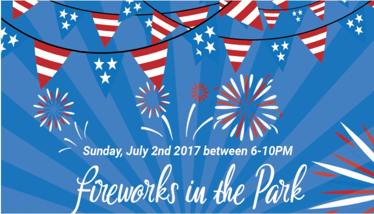 Fireworks in the Park - July 2nd 2017