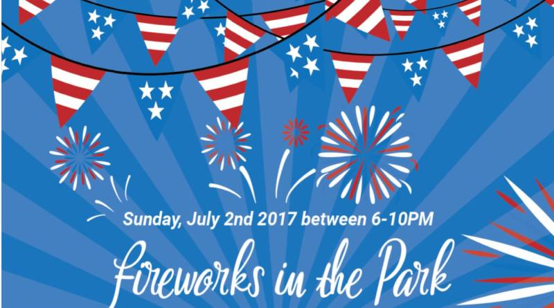 Fireworks in the Park – July 2nd 2017