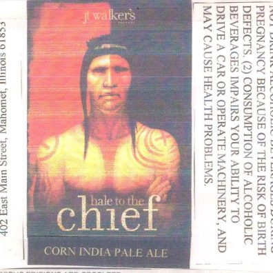 JT Walker's Hale to the Chief Corn India Pale Ale