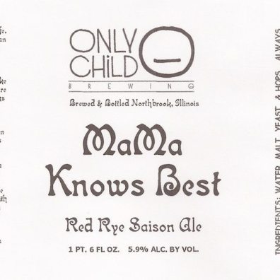 Only Child Mama Knows Best Red Rye Saison Label