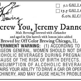 Off Color Screw You, Jeremy Danner Label