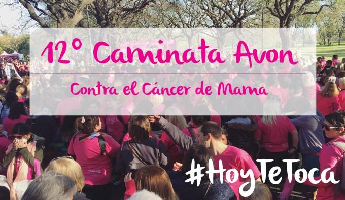 12º Caminata Avon contra en Cáncer de Mama – #HoyTeToca