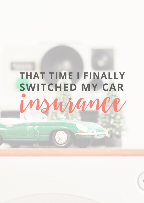 that-time-i-switched-my-car-insurance