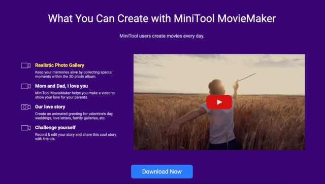 What You Can Create With MiniTool MovieMaker