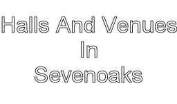halls and venues in sevenoaks image