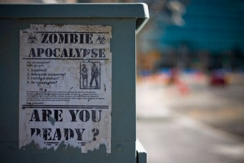 a picture of a raggedy poster asking Are You Ready? Under a heading of 'Zombie Apocalypse'