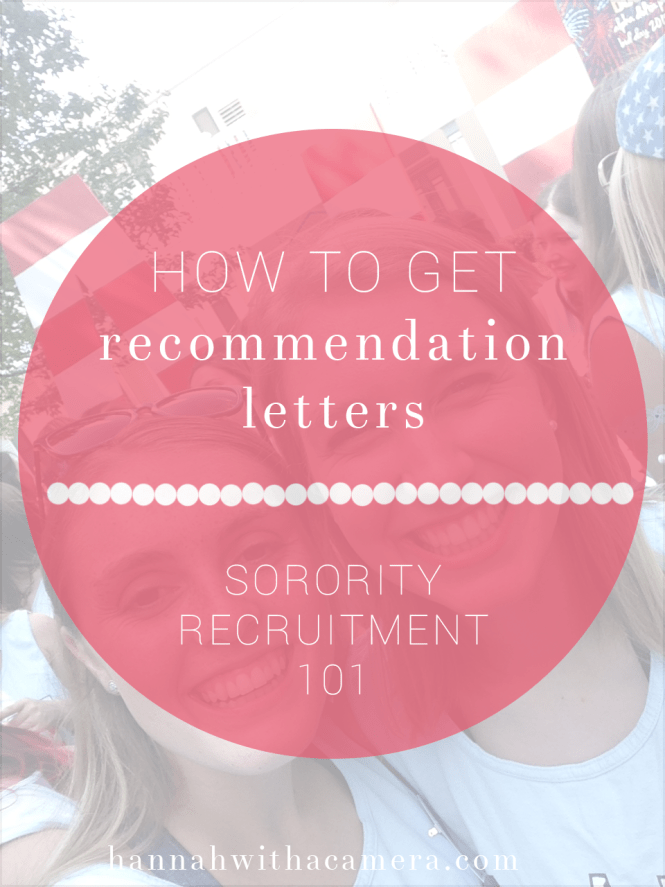 How to Get Recommendation Letters | Sorority Recruitment 101