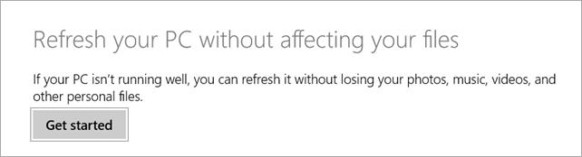 Refresh your PC - Windows 8.1