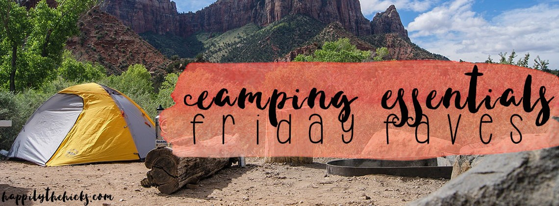 Camping Essentials | Friday Faves