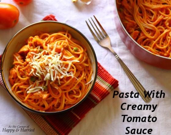 Chicken & Peas Pasta With Creamy Tomato Sauce