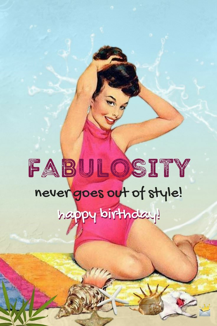 Rummy Fabulosity Never Goes Out Happy Birthday Messages Happy Birthday To My Girlfriend Happy Birthday Girl S Happy Birthday Girl Poem gifts Happy Birthday Beautiful Girl