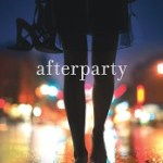 Afterparty by Ann Redisch Stampler Review: Drama, deceit and debauchery