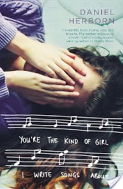 You're The Kind of Girl I Write Songs About by Daniel Herborn Review: I'd Write a Haiku, Maybe an Iggy Rap at Most
