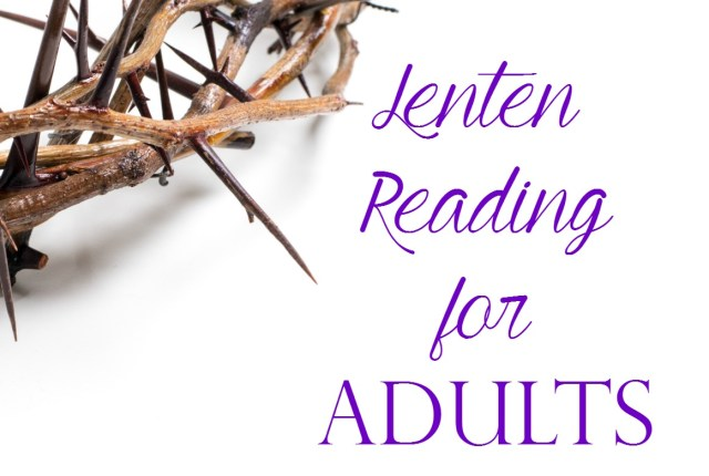 Lenten Reading for Adults