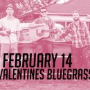 Valentines bluegrass at The Leeward Theatre