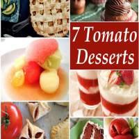 Tomato Desserts That You Cannot Skip